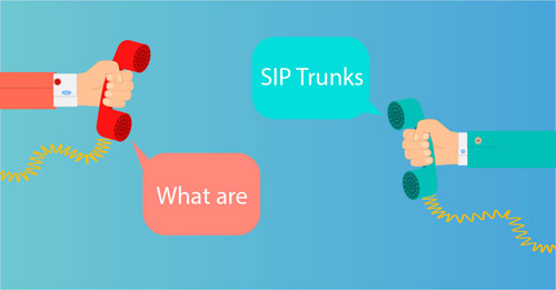 The ulitmate guide to SIP Trunks