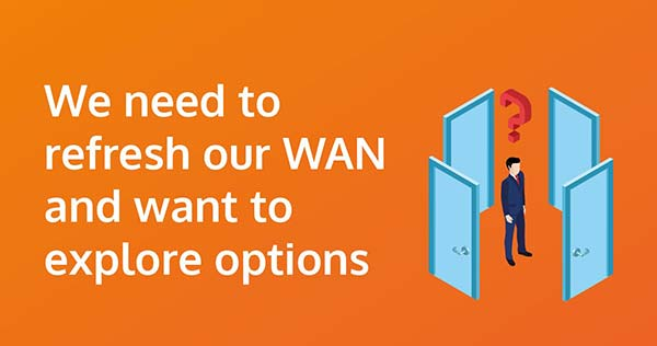 We-need-to-refresh-our-WAN